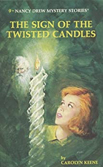 Nancy Drew 09: The Sign of the Twisted Candles (Nancy Drew Mysteries Book 9) by [Carolyn Keene]