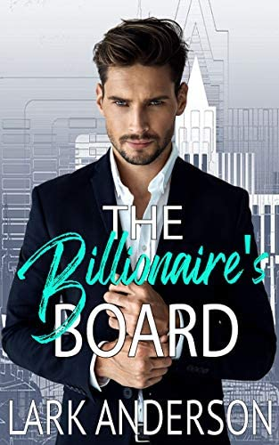 The Billionaire s Board A Romantic Comedy Beguiling a Billionaire Book 1 product image
