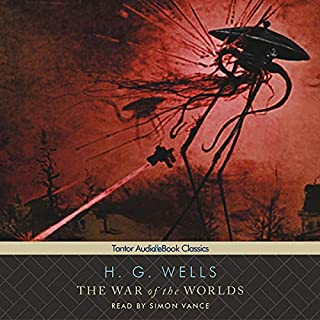 The War of the Worlds                   Written by:                                                                                                                                 H. G. Wells                               Narrated by:                                                                                                                                 Simon Vance                      Length: 5 hrs and 55 mins     9 ratings     Overall 4.6
