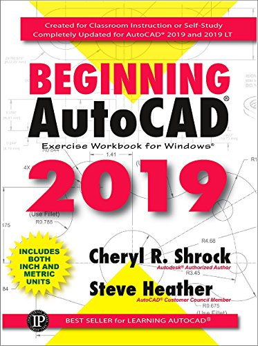 Beginning AutoCAD 2019 Exercise Workbook (English Edition)