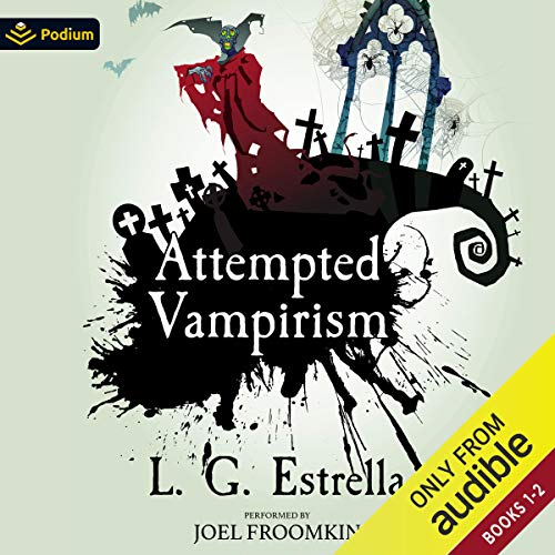 Attempted Vampirism: Publisher's Pack Audiobook By L.G. Estrella cover art