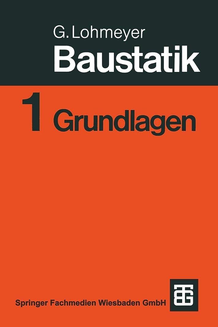 わずかな敵意論争の的Baustatik: Teil 1: Grundlagen