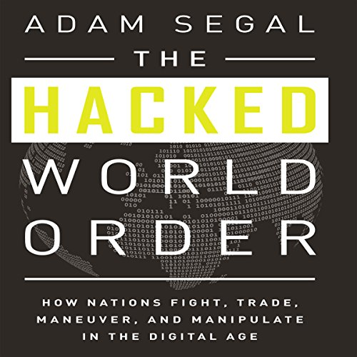 The Hacked World Order audiobook cover art