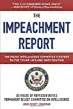 Impeachment Report: The House Intelligence Committee's Report on the Trump-Ukraine Investigation