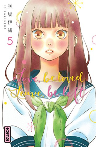 Love, be loved Leave, be left - Tome 5