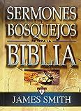 Sermones y bosquejos de toda la Biblia, 13 tomos en 1 (Spanish Edition)