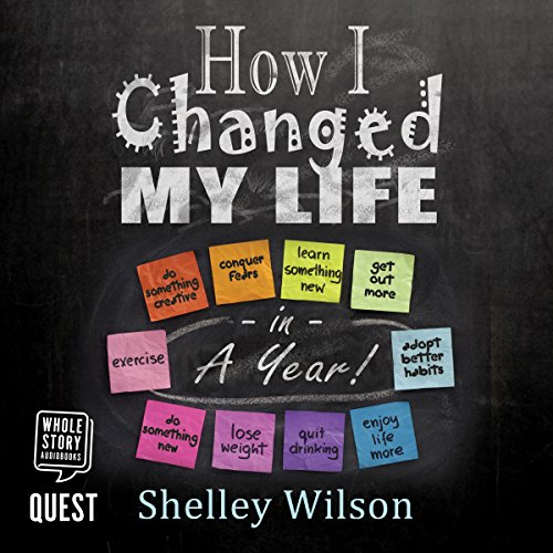 How I Changed My Life in a Year audiobook cover art