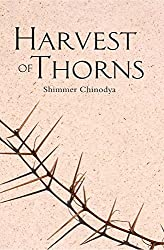 Books Set in Zimbabwe: Harvest of Thorns by Shimmer Chinodya. zimbabwe books, zimbabwe novels, zimbabwe literature, zimbabwe fiction, zimbabwe authors, zimbabwe memoirs, best books set in zimbabwe, popular books set in zimbabwe, books about zimbabwe, zimbabwe reading challenge, zimbabwe reading list, harare books, bulawayo books, zimbabwe packing, zimbabwe travel, zimbabwe history, zimbabwe travel books, zimbabwe books to read, books to read before going to zimbabwe, novels set in zimbabwe, books to read about zimbabwe