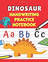 Dinosaur Handwriting Practice Notebook: Writing ABC and Numbers for Kids Students, The Primary Composition Journal with Paper Blank Dashed Midline Sheets, (Kindergarten, Preschool, Pre K, K-2, K-3)