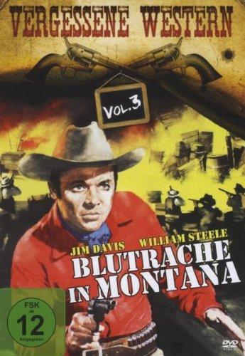 Blutrache in Montana - Vergessene Western Vol. 3