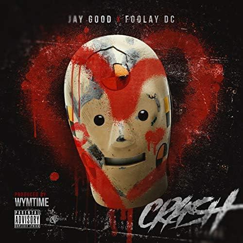 Jay Good & Foolay DC
