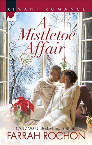 A Mistletoe Affair (Wintersage Weddings Book 2)