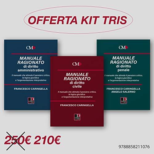 Kit tris manuali ragionati. Civile, amministrativo e penale