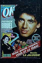 OK ! âge tendre 741 MARS 1990 COVER PATRICK BRUEL LES FORBANS SONIA TOM CRUISE