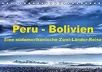 Peru - Bolivien. Eine suedamerikanische Zwei-Laender-Reise (Tischkalender 2022 DIN A5 quer): Eine Kultur- und Trekkingreise durch Peru und Bolivien (Monatskalender, 14 Seiten )