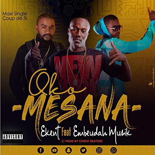 O Ko Mesana (feat. Embeudah Musik) [Explicit]