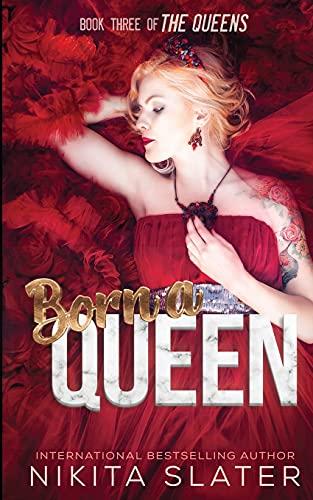 Born a Queen: 3
