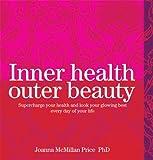 Inner Health, Outer Beauty