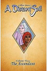 A Distant Soil Vol. 2: The Ascendant (English Edition) eBook Kindle