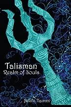 Talisman: Realm of Souls by Miss Nikita Taimni (2013-02-02)