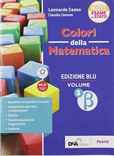 Colori della matematica. Ediz. blu. Per le Scuole superiori. Con e-book. Con espansione online: 3