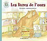 L'ours et l'enquiquineuse, Tome 5 - Les livres de l'ours