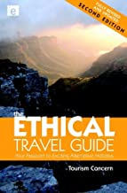 The Ethical Travel Guide: Your Passport to Exciting Alternative Holidays by Polly Pattullo (2009-05-28)