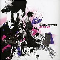 Lie to Me Pt. 1 by Daniel Powter