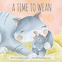 A Time to Wean