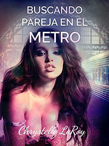 Buscando pareja en el metro de Chrystelle LeRoy