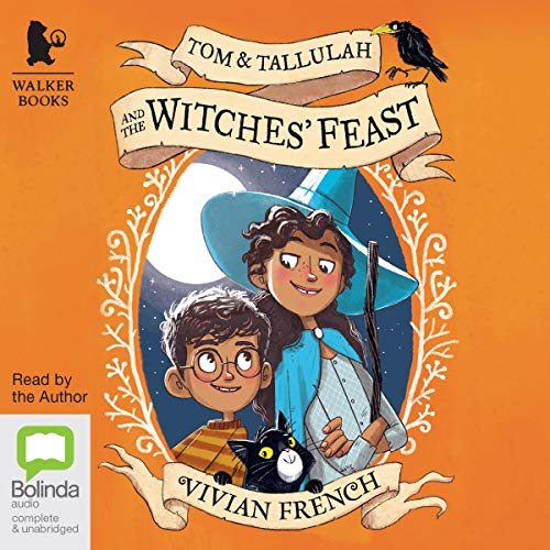 Tom & Tallulah and the Witches' Feast audiobook cover art