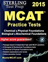 Sterling Test Prep MCAT Practice Tests: Chemical & Physical + Biological &..