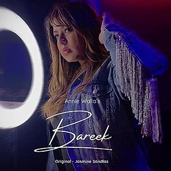 Bareek (feat. Annie Walia & Bazzotorous)