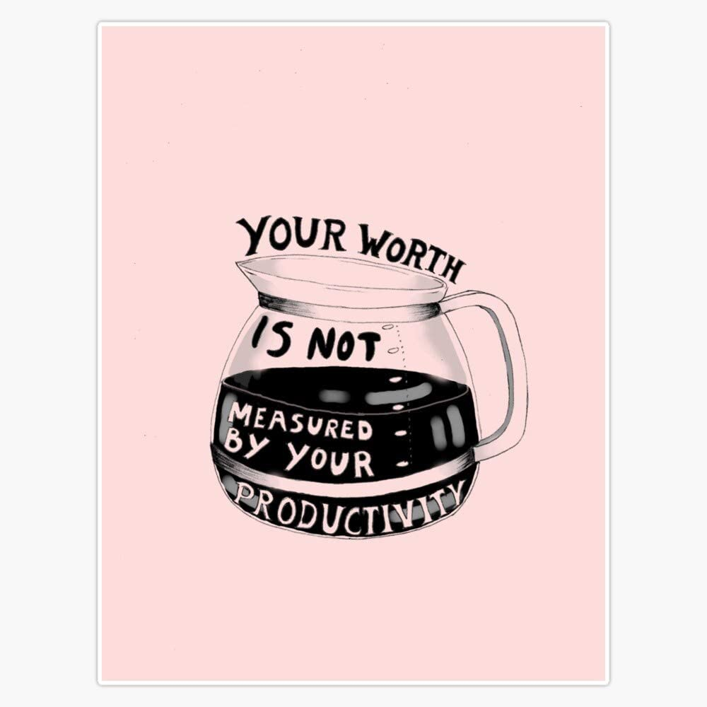 Your Worth Is Not Measured Ranking TOP13 Vinyl By Sticker De Direct stock discount Productivity