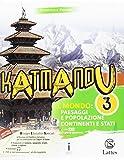 Katmandu. Per la Scuola media. Con e-book. Con espansione online. Con 4 libri: atlante-Tav...
