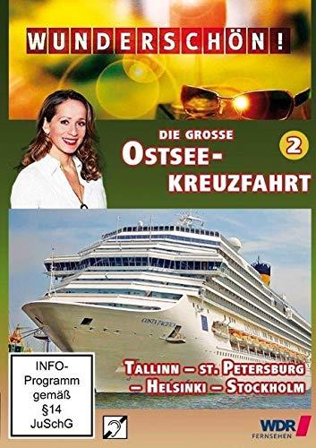 Die große Ostsee-Kreuzfahrt (2) - Tallinn - St. Petersburg - Helsinki - Stockholm: Wunderschön!