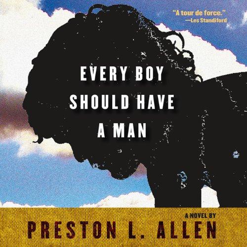 Every Boy Should Have a Man audiobook cover art