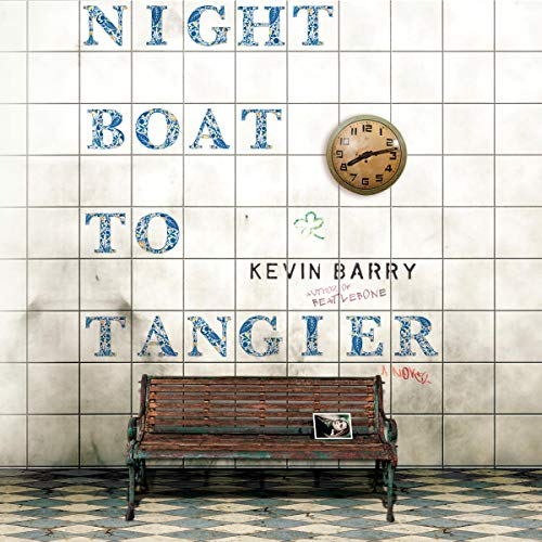 Night Boat to Tangier audiobook cover art