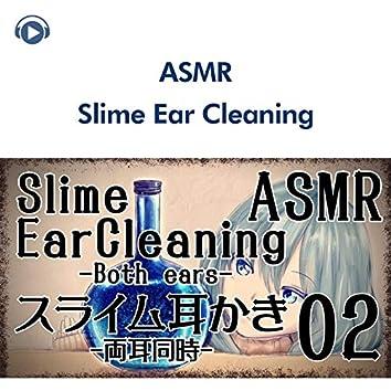 ASMR - スライム綿棒で耳かきをする音02 ~両耳同時~