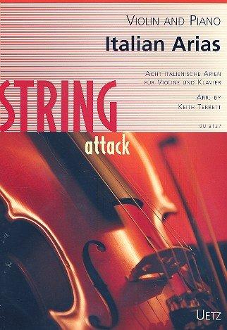 Italian Arias For Viola en Piano/Italiaanse Arien voor viola en piano (string attack)