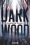 Dark Wood: Horrorthriller (German Edition)