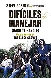 Difíciles de manejar (Hard to Handle). Vida y muerte de The Black Crowes (Neo-Sounds)