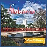 Just Alabama Calendar 2022: Official Alabama 2022 Calendar (12 Months) , Travel Calendar 2022, Square 2022 Calendar