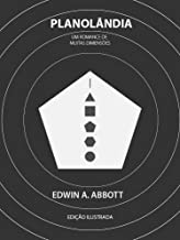 Planolândia: Um romance de muitas dimensões (Edição ilustrada)