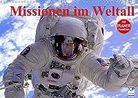 Missionen im Weltall (Wandkalender 2022 DIN A3 quer): Spannende Bilder aus der Raumfahrt (Geburtstagskalender, 14 Seiten )