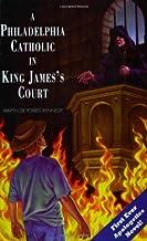 A Philadelphia Catholic in King James's Court