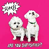 Are You Satisfied? [Vinilo]