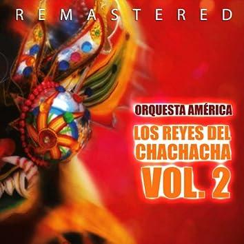 Los Reyes del Chachacha Vol. 2 (Remastered)