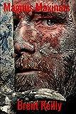 Magnus Maximus: First King of Britain