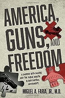 America, Guns, and Freedom
